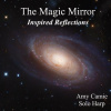 The Magic Mirror - Inspired Reflections